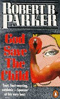 9780140044713: God Save the Child (Penguin crime fiction)