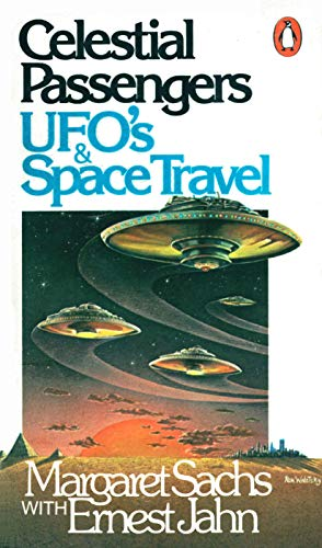 9780140044836: Celestial Passengers: UFO's and Space Travel