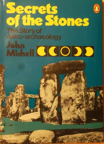 9780140044911: Secrets of the stones: The story of astro-archaeology