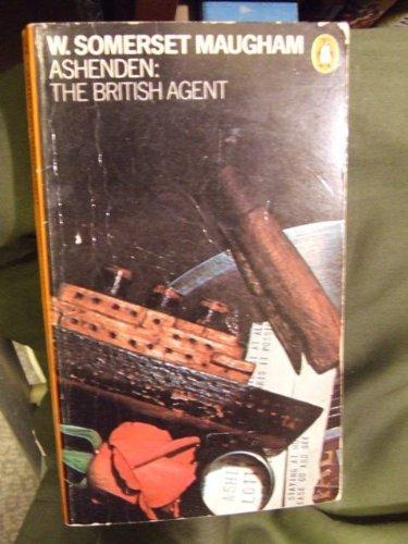 9780140044935: Ashenden: The British Agent