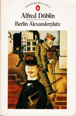 9780140045024: Berlin Alexanderplatz: The Story of Franz Biberkopf