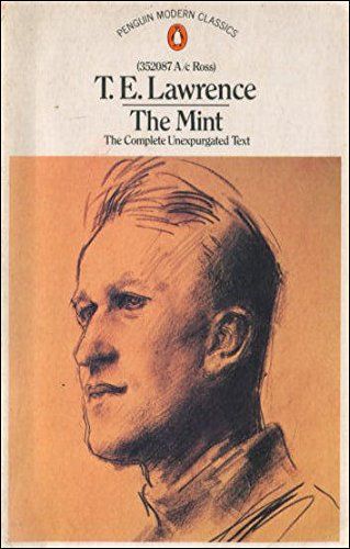 The Mint: Lawrence, T. E.