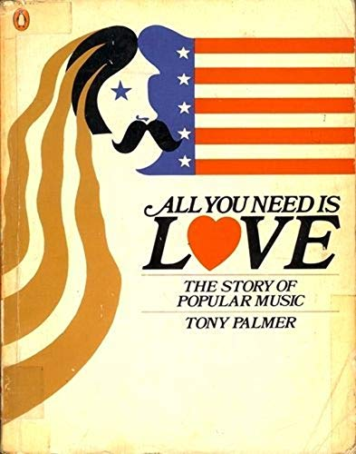 9780140045215: All You Need is Love: The Story of Popular Music