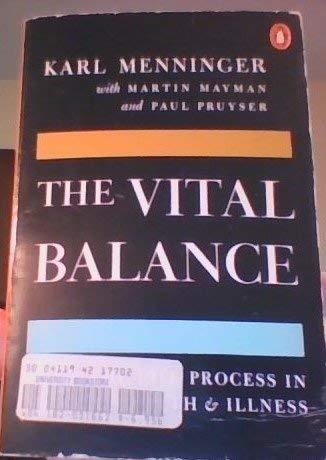 The Vital Balance : The Life Process: Martin Mayman; Paul