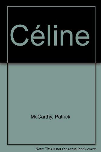 9780140045345: Celine: A Biography
