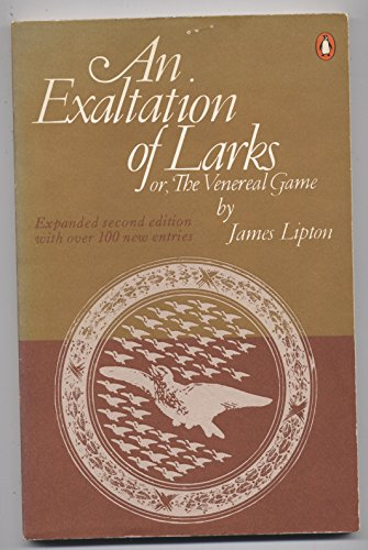 9780140045369: AN Exaltation of Larks or, The Venereal Game