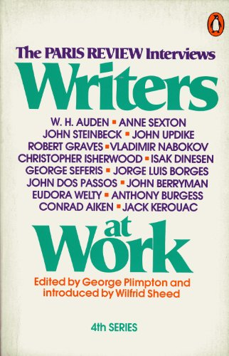 "9780140045437: Writers at Work: 4th Series: The ""Paris Review"" Interviews"