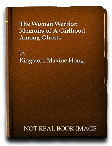 9780140045635: Woman Warrior: Memoirs of a Girlhood among Ghosts