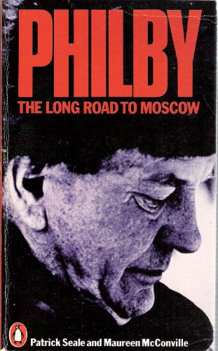 9780140045895: Philby: The Long Road to Moscow