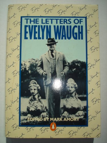 9780140045956: The Letters of Evelyn Waugh
