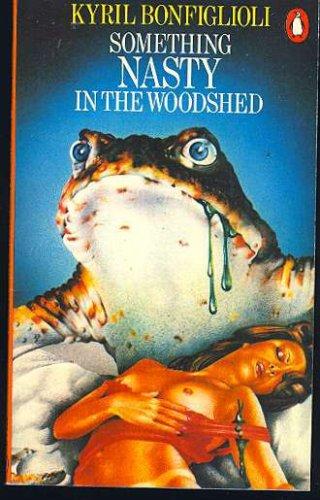 9780140045970: Something Nasty in the Woodshed: The Third Charlie Mortdecai Novel