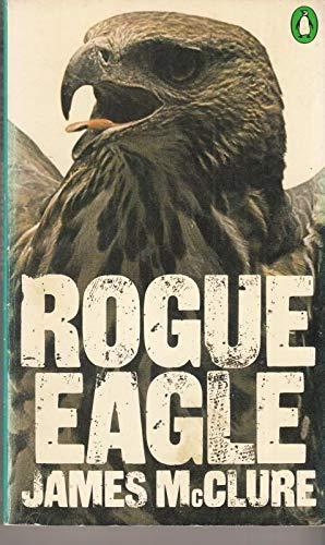 9780140046175: Rogue Eagle (Penguin crime fiction)