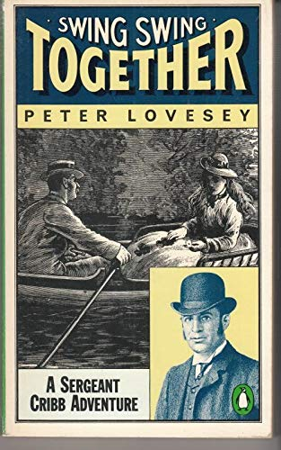 9780140046182: Swing, Swing Together (Penguin crime fiction)