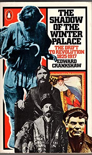 9780140046229: The Shadow of the Winter Palace: The Drift to Revolution, 1825-1917