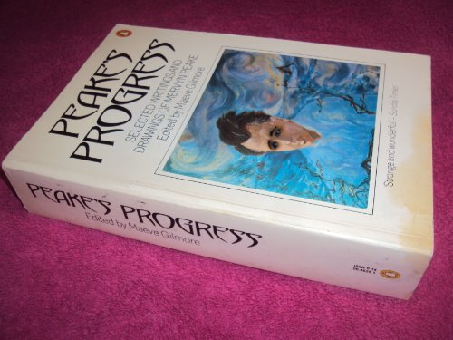 9780140046298: Peake's Progress : Selected Writings and Drawings of Mervyn Peake