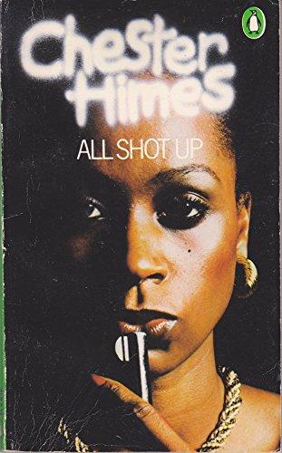 9780140046328: All Shot Up (Penguin crime fiction)