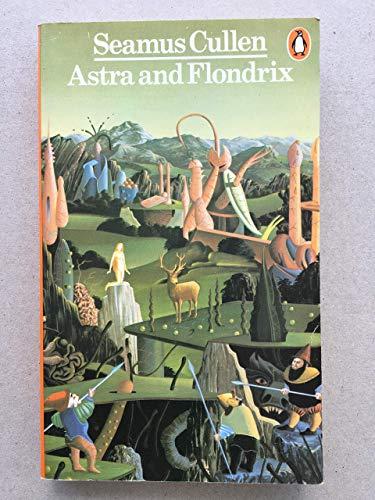 9780140046342: Astra and Flondrix