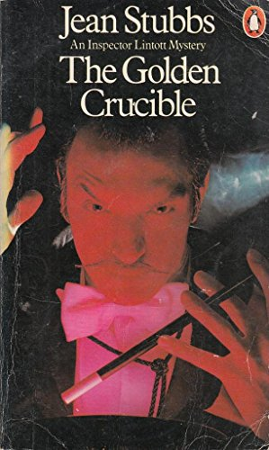 9780140046427: The Golden Crucible