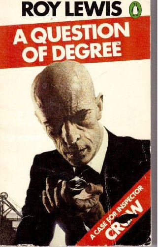 9780140046540: A Question of Degree (Penguin crime fiction)