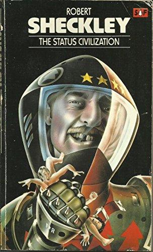 9780140046601: The Status Civilization (Penguin Science Fiction)