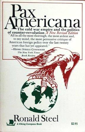 Pax Americana: Ronald Steel