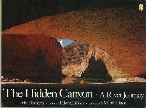 9780140046786: The Hidden Canyon: A River Journey