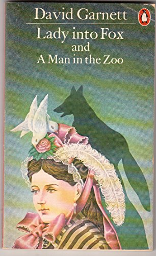 9780140046823: Lady Into Fox & a Man in the Zoo