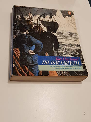 9780140047196: The Long Farewell: Settlers Under Sail