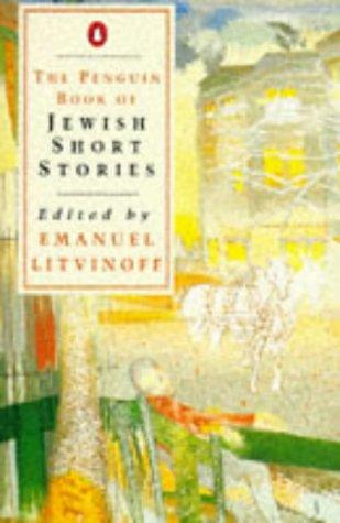 The Penguin Book of Jewish Short Stories.: Litvinoff, Emanuel (ed.):