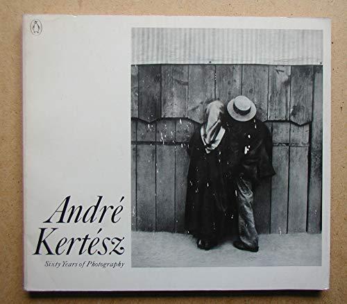 Andre Kertesz: Sixty Years of Photography: Kertesz, Andre