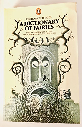 9780140047530: Dictionary Of Fairies