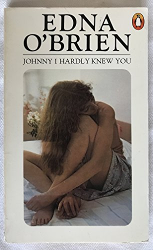 9780140047721: Johnny I Hardly Knew You
