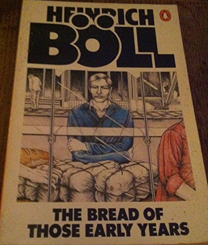 9780140047998: The Bread of Those Early Years