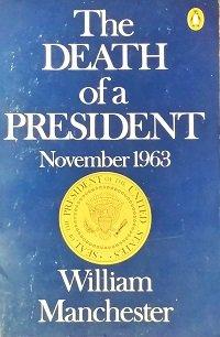 9780140048018: The Death of a President, 1963: November 20 - November 25, 1963