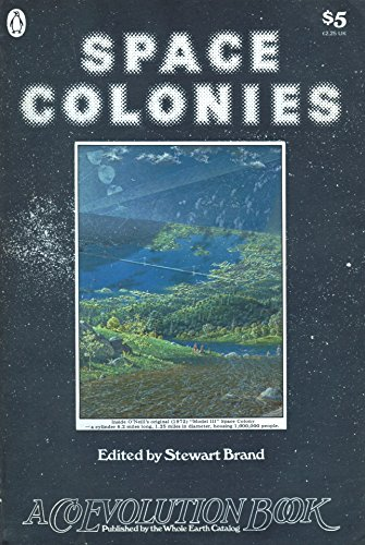 9780140048056: Space Colonies (A Coevolution Book)