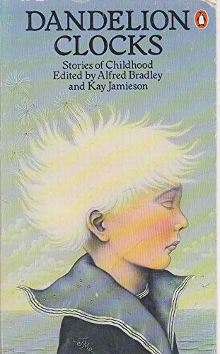 9780140048117: Dandelion Clocks: Stories of Childhood