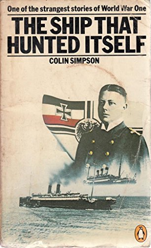 9780140048230: The Ship That Hunted Itself: The True Story of an Amazing Coincidence