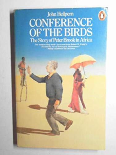 9780140048254: Conference of the Birds: The Story of Peter Brook in Africa