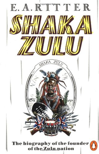 9780140048261: Shaka Zulu: The Biography of the Founder of the Zulu Nation