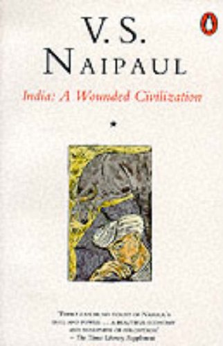 9780140048315: India a Wounded Civilization