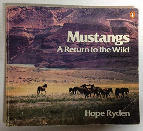 9780140048384: Mustangs: A Return
