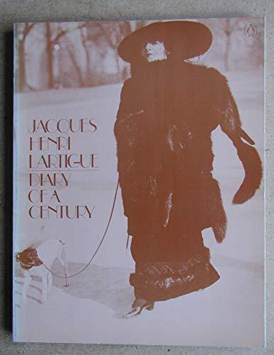 Diary of a Century: Lartigue, Jacques-Henri