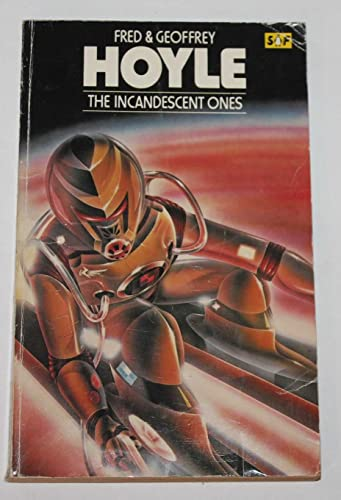 The Incandescent Ones (Penguin science fiction): 'FRED HOYLE, GEOFFREY HOYLE'