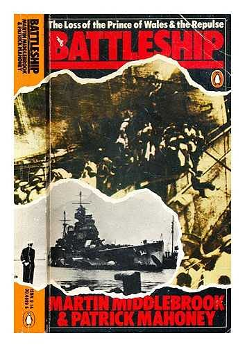 9780140048995: Battleship: The Loss of the Prince of Wales and the Repulse