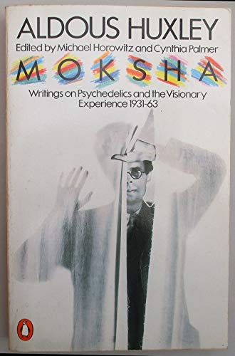 9780140049190: MOKSHA - Writings on Psychedelics and the Visionary Experience 1931 - 1963