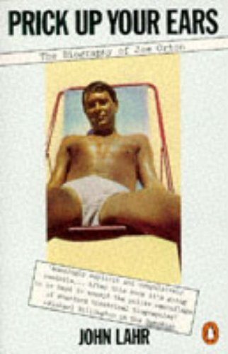 9780140049244: Prick Up Your Ears: Biography of Joe Orton
