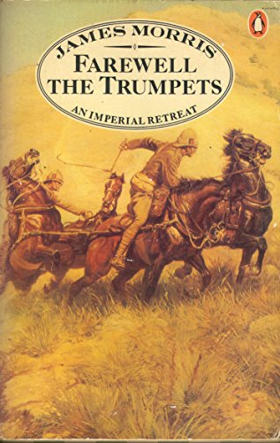 9780140049282: Farewell the Trumpets: An Imperial Retreat