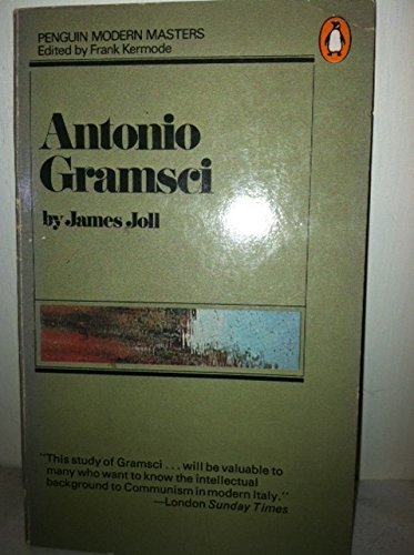 Antonio Gramsci: Joll, James