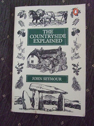 9780140049466: THE COUNTRYSIDE EXPLAINED
