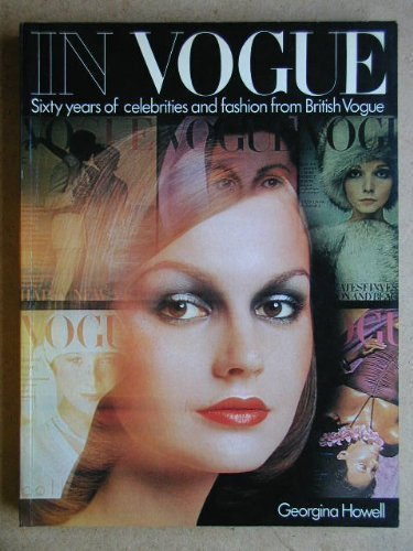 9780140049558: In Vogue: Sixty years of celebrities and fashion from British Vogue